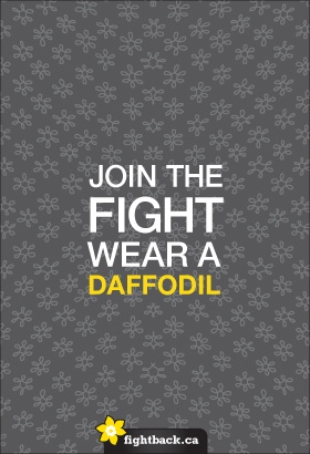 We fight for life! #DaffodilMonth Canadian Cancer Society