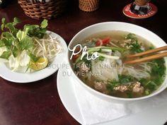 Phở : la soupe traditionnelle du Vietnam