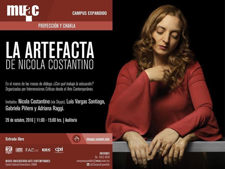 Presentación de La artefacta en el MUAC. #NicolaCostantino #ICDAC