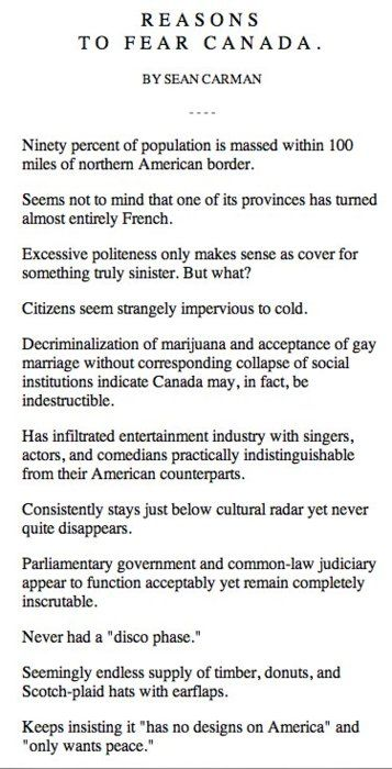Reasons to fear Canada. Haha world domination is definitely on our agenda.