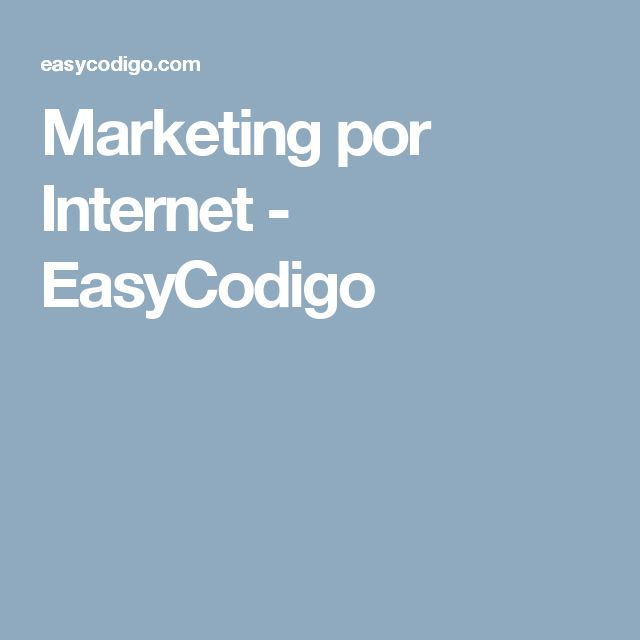 Marketing por Internet - EasyCodigo