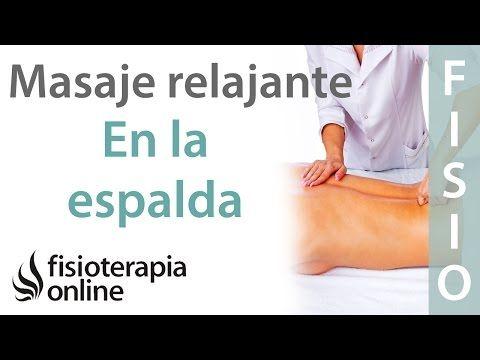 Cómo dar un masaje relajante de espalda - Dorsales y lumbares - YouTube