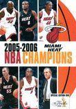 NBA Champions 2006: Miami Heat [DVD] [English] [2014]