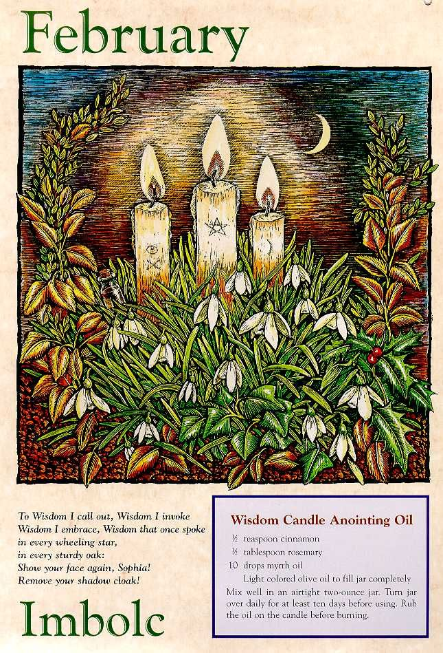 "Our Next Witches Sabbat, Imbolc, February 2nd. This picture envision Imbolc, I love. It has a beautiful chant on it: ""To Wisdom I call out, Wisdom I invoke, Wisdom I embrace, Wisdom that one spoke in every wheeling star, in every sturdy oak: Show your face again, Sophia! Remove your shadow cloak!"""