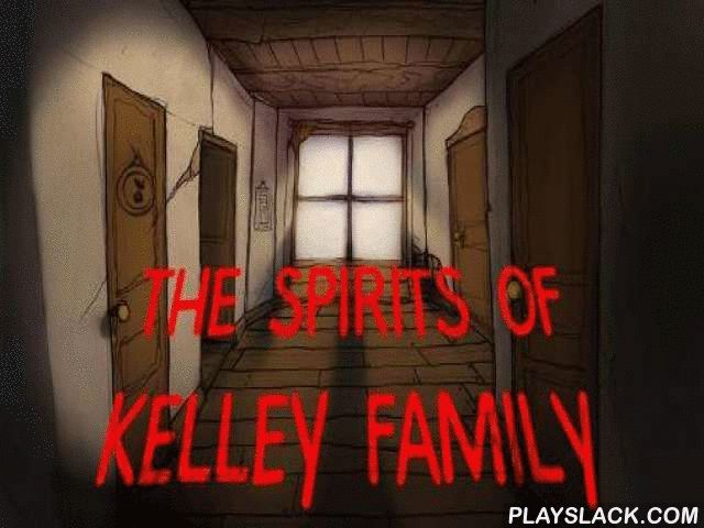 The Spirits Of Kelley Family  Android Game - playslack.com , Search all the apartments of a primitive region and strive to find all the supernatural glasswares. unravel sorb problems. Free Kelly family spirits, who mysteriously disappeared from their home. As it turned out, primitive supernatural is to charge. spirits became covered  in unique glasswares. Your work is to investigate the region and find all the supernatural glasswares. In each area you'll have to find hidden objects and…