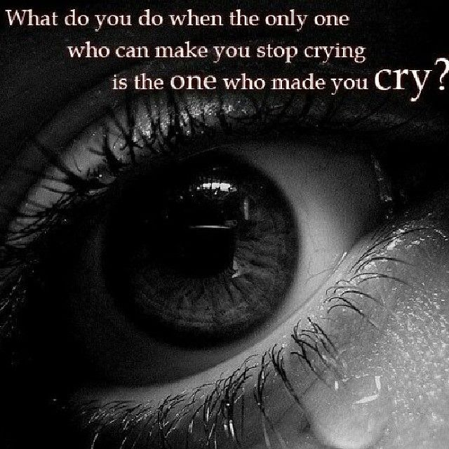 The one thing both men & women have in common that when both are in love & truly have a broken heart We cry. Girls are more open. Guys may be more private about it. But let's step back for a moment & look at who is it that made you shed these tears?  If they care for you then they will be there to wipe them away. If they care not to be then you need to not care about them period. This can be tough. One way to make the tears go away, remember that they made you cry & didn't care. And if they…