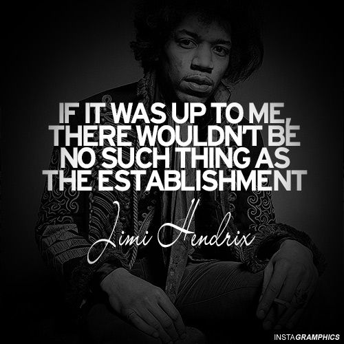 Jimi Hendrix Quotes | If It Was Up To Me Jimi Hendrix Quote Graphic