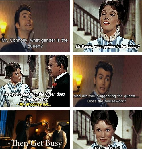 The Doctor quoted Mary Poppins!! *Add to list of awesome things I never knew I didn't know!... haven't seen Mary Poppins in forever!