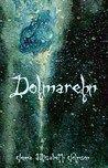 Book Review Dolmarehn (The Otherworld Series, #2)
