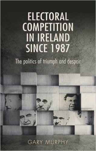 Gary Murphy analyses the politics of Ireland since 1987