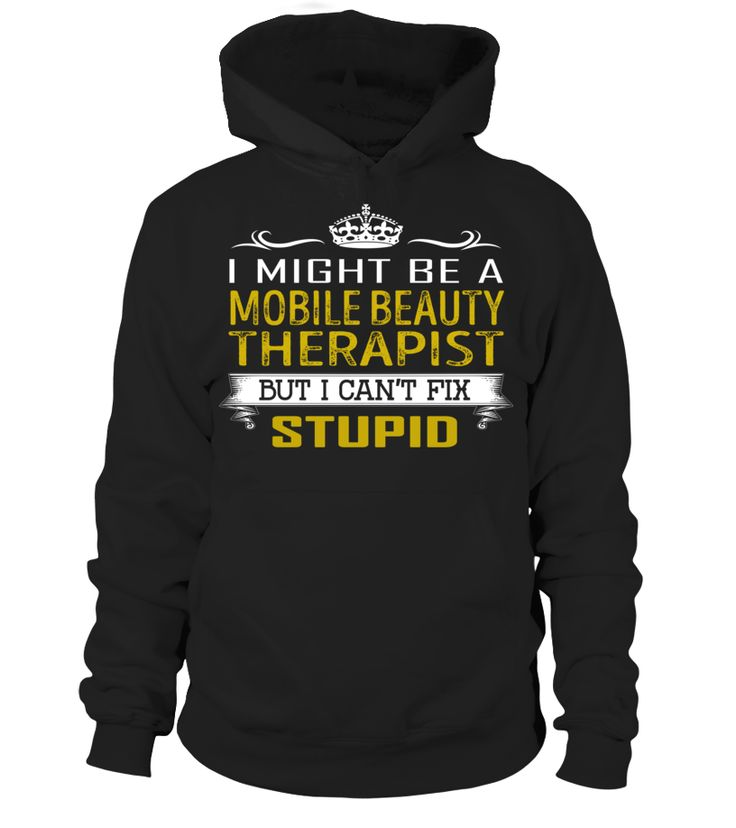 Mobile Beauty Therapist - Can't Fix Stupid #MobileBeautyTherapist