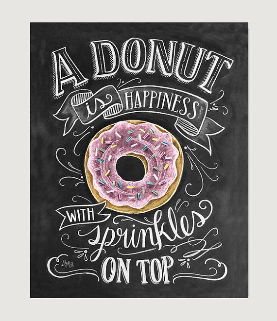 Donut Art Print – Chalkboard Art Print – Donut is Happiness with Sprinkles on Top – Kitchen Art – Donuts – Bakery Decor – Chalk Art