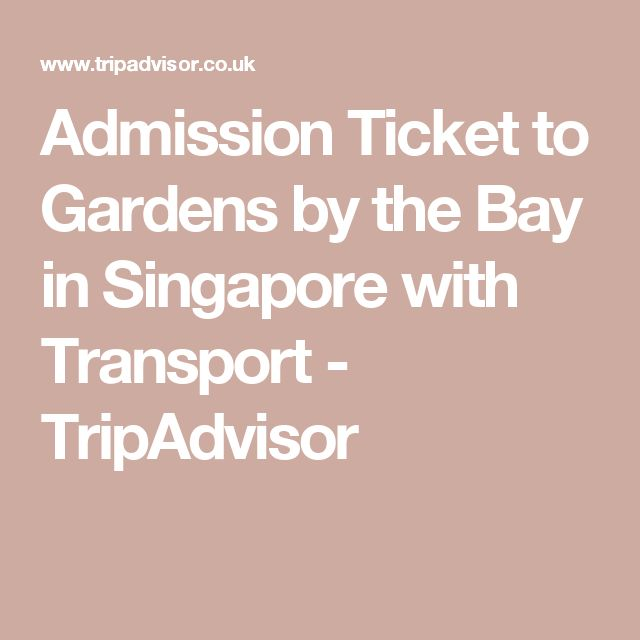 Garden By The Bay Admission Ticket best 25+ admission ticket ideas on pinterest | oscar academy
