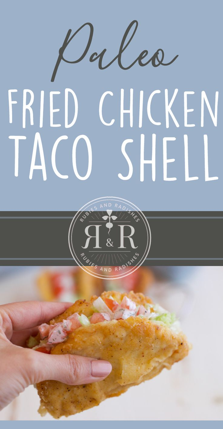 Enjoy a Paleo version of Taco Bell's Fried Chicken Taco Shell! Fill this tasty shell with your favorite toppings, like lettuce, tomato & homemade ranch!