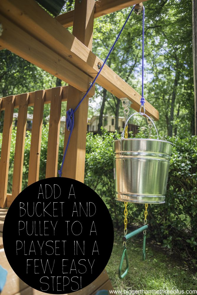 Hometalk   Add a Bucket With a Pulley to an Outdoor Playset in a Few Easy Steps