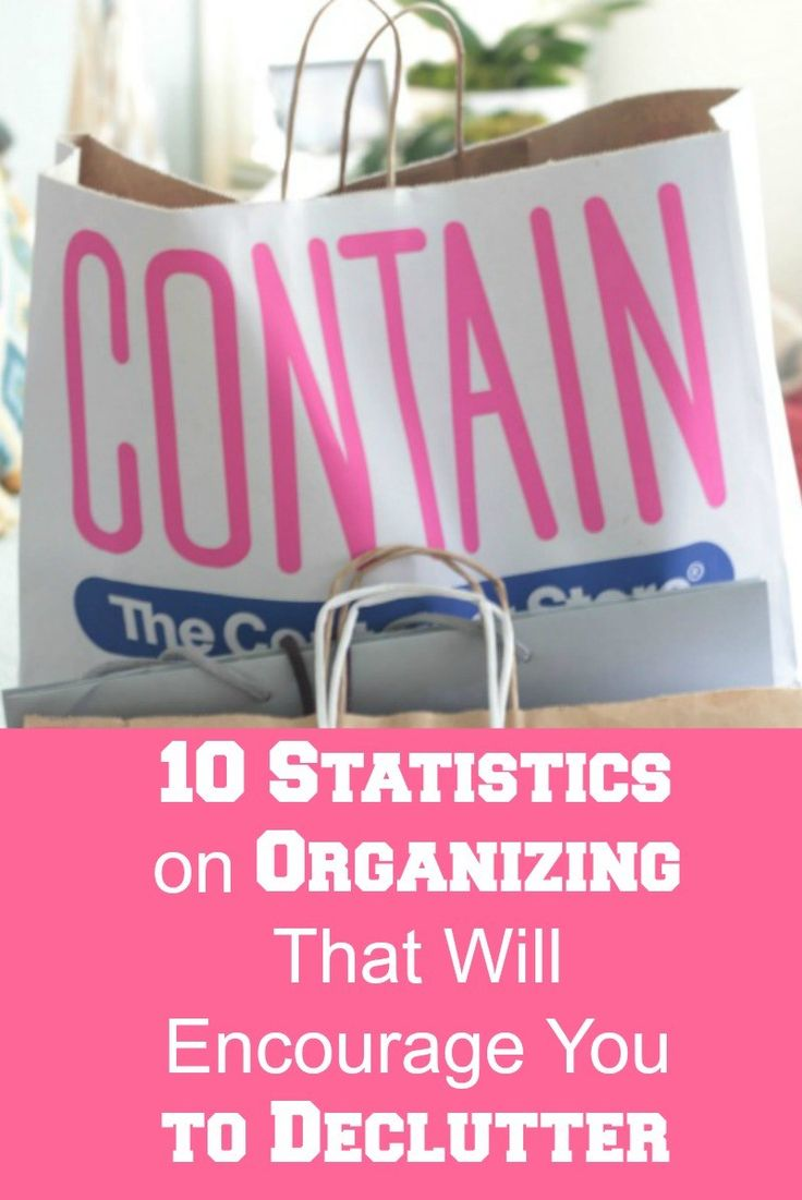 10 Statistics on Organizing That Will Encourage You to Declutter