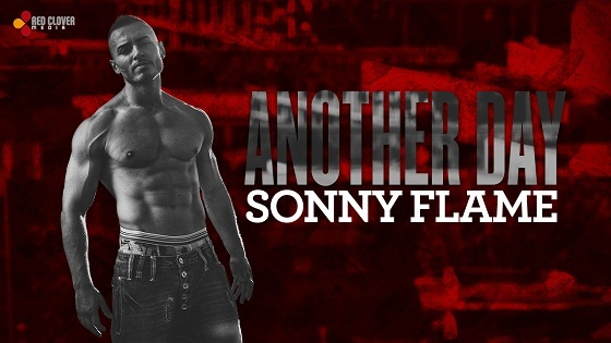 Sonny Flame – Another Day | MusicLife
