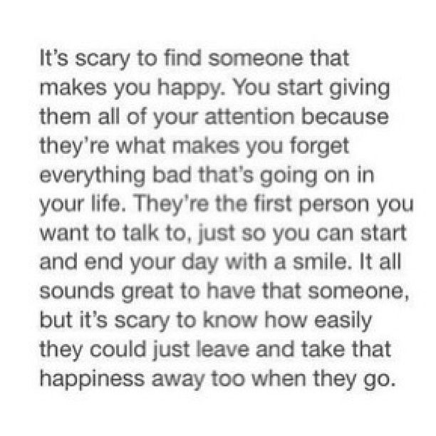..that scary moment when you find that person, you fear that they'll leave you to face your demons and nightmares all on your own