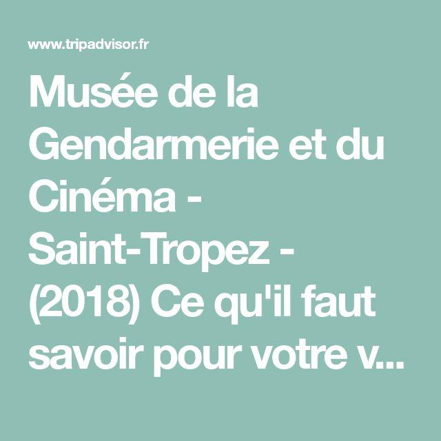 Musée de la Gendarmerie et du Cinéma - Saint-Tropez - (2018) Ce qu'il faut savoir pour votre visite - TripAdvisor