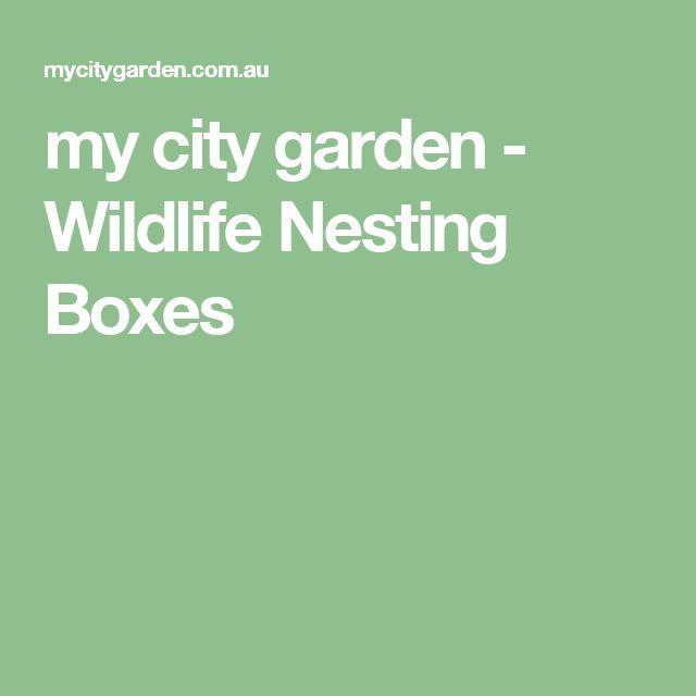 my city garden - Wildlife Nesting Boxes