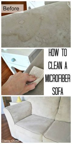 How to clean microfiber! This makes your sofa look brand new! | http://www.classyclutter.net
