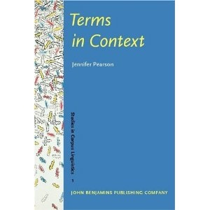 Terms in Context (Studies in Corpus Linguistics) by Jennifer Pearson