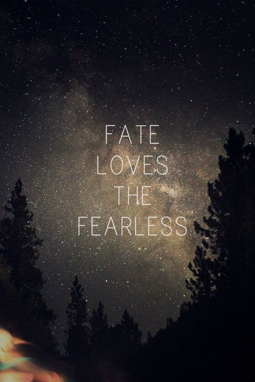 (19) fate loves the fearless | Tumblr