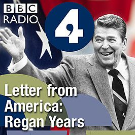Letter from America: the Reagan years (1981-1988) Ronald Reagan's presidency, from Reagonomics and the invasion of Grenada in his first term, to the Iran-contra scandal and reconciliation with Soviet leader Mihail Gorbachev in his second in his second. A fascinating social, cultural and political history of American life, through the words of British-American journalist and broadcaster, Alistair Cooke (1908 – 2004).