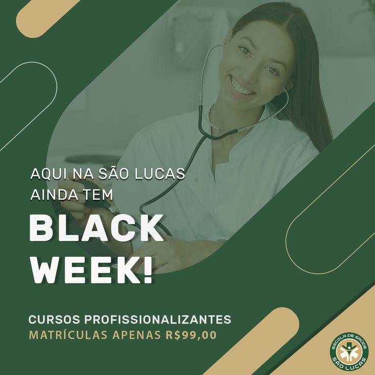 Ei, não perca tempo! A Black Week aqui na Escola de Saúde ...