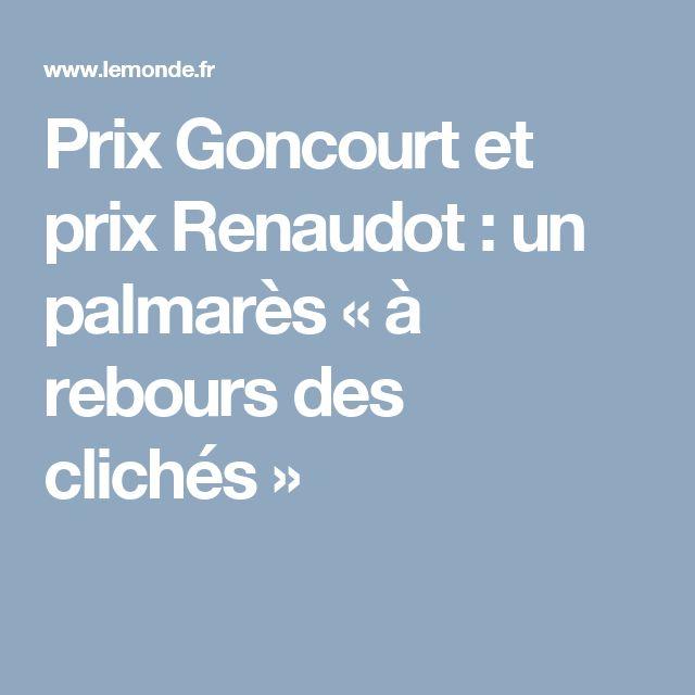 Prix Goncourt et prix Renaudot: un palmarès «à rebours des clichés»