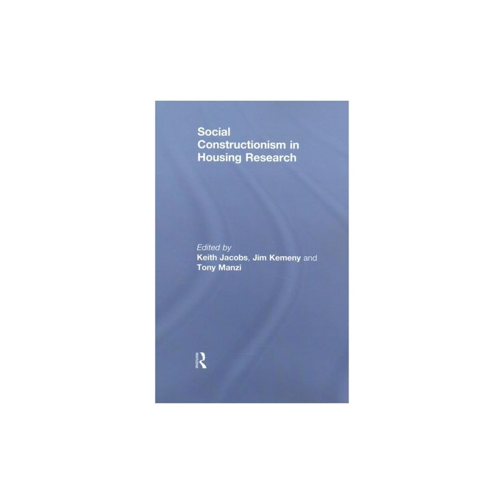 Social Constructionism in Housing Research (Paperback) (Jim Kemeny)