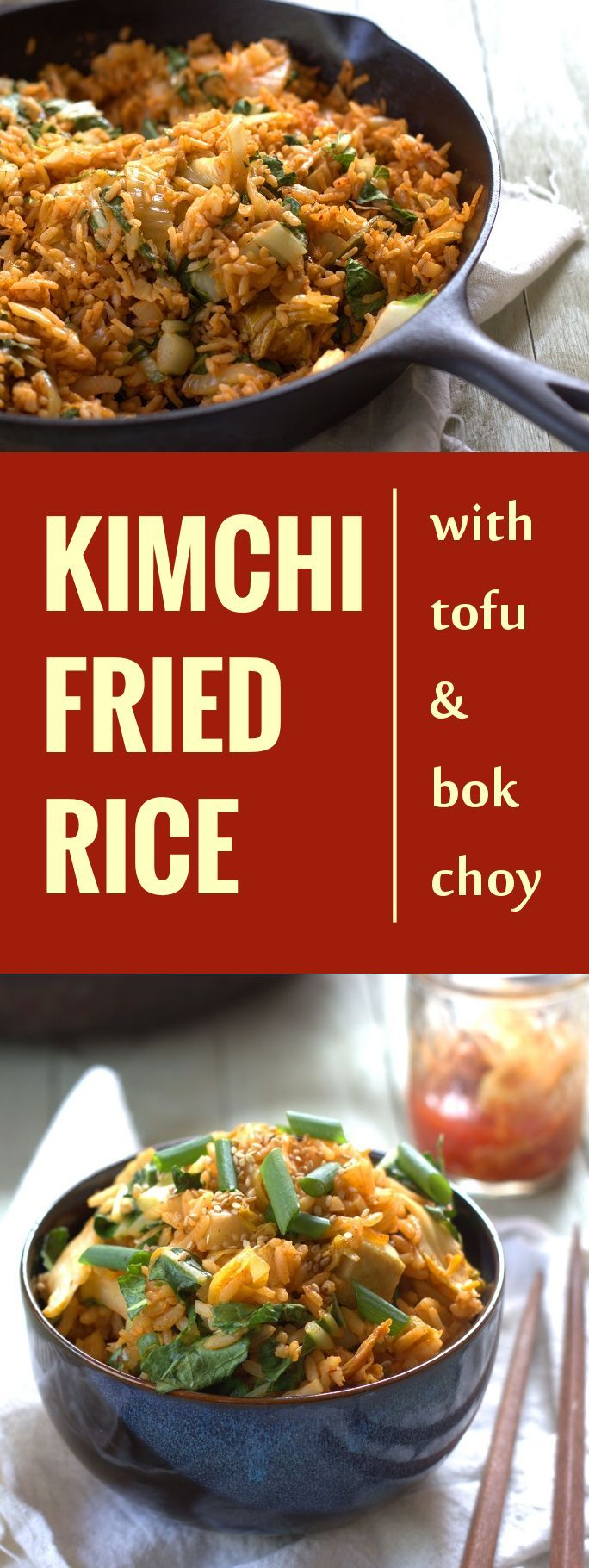 This spicy vegan kimchi fried rice is made with crispy bok choy and chunks of pan fried tofu.