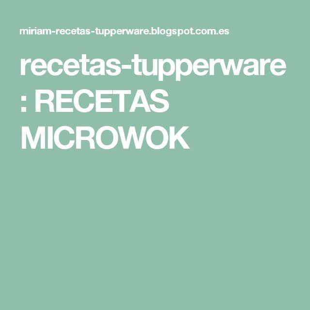 recetas-tupperware: RECETAS MICROWOK