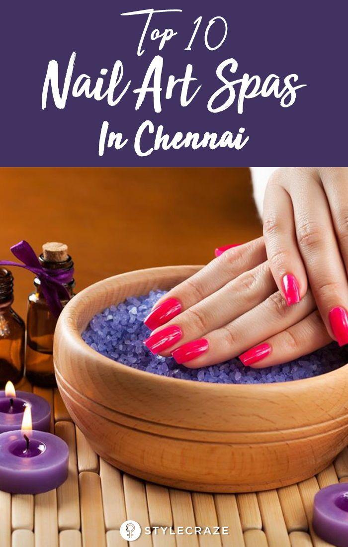Top 10 Nail Art Spas In Chennai Nail Art 10 Things Nails