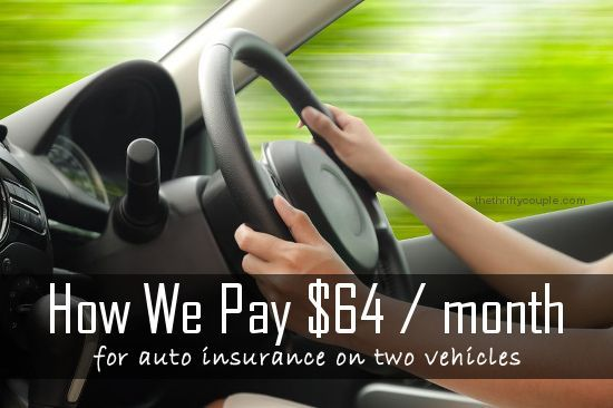 How we pay $64 a month for auto insurance on two vehicles.  Plus tips and 10 ways to save on car insurance.