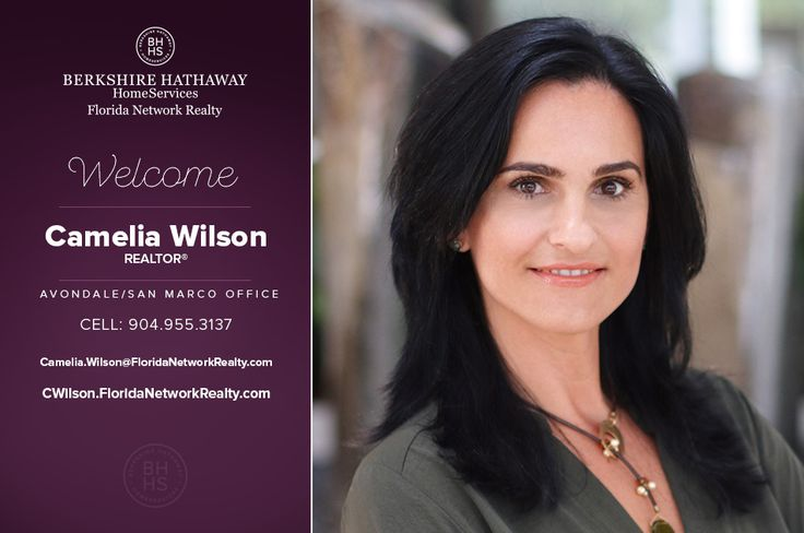 BERKSHIRE HATHAWAY HOMESERVICES FLORIDA NETWORK REALTY WELCOMES CAMELIA WILSON