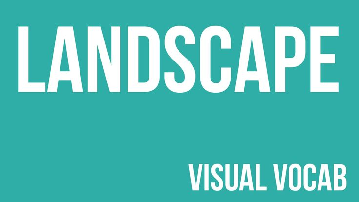 Landscape defined - From Goodbye-Art Academy