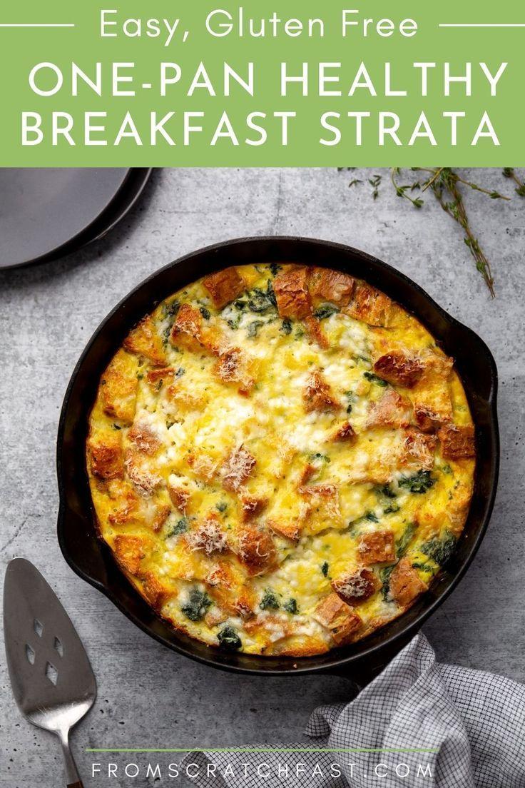 Healthy One Pan Vegetarian Breakfast Strata Gluten Free Option Recipe In 2020 Vegetarian Breakfast Healthy Vegetarian Breakfast Breakfast Recipes