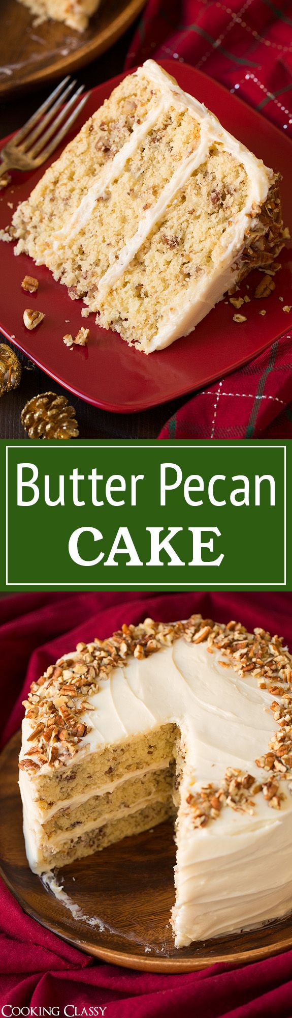 Butter Pecan Cake - we LOVED this cake!! Perfect for Christmas! #fisherunshelled @fishernuts
