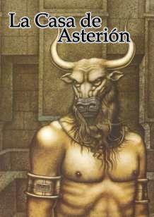 Traslación del mito clásico a un monólogo por parte del protagonista del cuento.  http://www.taringa.net/post/arte/16634992/La-casa-de-Asterion-Cuento-y-analisis.html