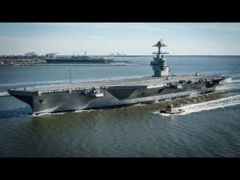 The USS Gerald Ford Is the Most Advanced Aircraft Carrier in the World