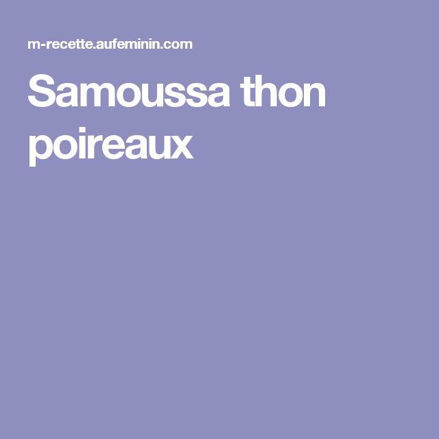 Samoussa thon poireaux