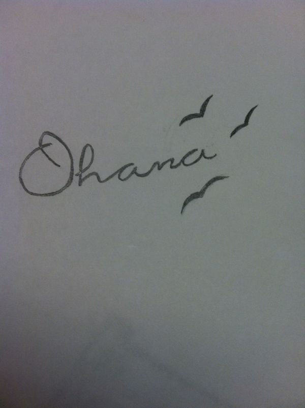 "Tattoo idea!! ""Ohana means family, and family means nobody gets left behind, or forgotten"" & 3 birds for three sisters."