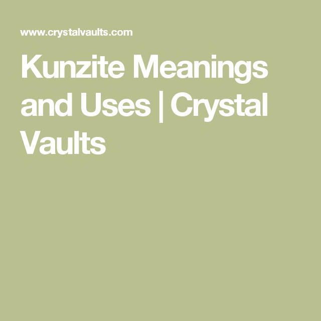 Kunzite Meanings and Uses | Crystal Vaults