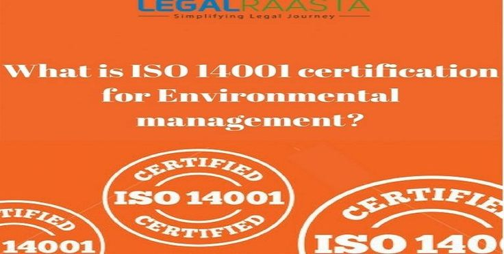 know all about ISO 14001 Certification Of Environmental Management with the help of #LegalRaasta, India's leading legal services provider. #ISO14001Certification  #ISOregistration