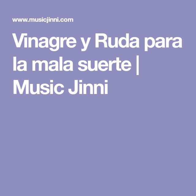 Vinagre y Ruda para la mala suerte | Music Jinni