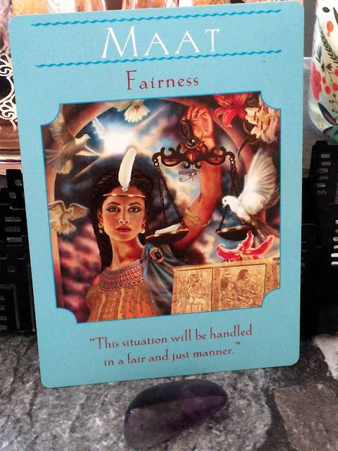 Angel Card Of The Day: Goddess Guidance Oracle Cards Maat (Fairness)   Maat or Ma'at was the ancient Egyptian concept of truth balance order harmony law morality and justice. Maat was also personified as a goddess regulating the stars seasons and the actions of both mortals and the deities who set the order of the universe from chaos at the moment of creation.  Maat was the Egyptians' concept of truth justice or Right. The Egyptians believed they were only allowed into the afterlife if they…