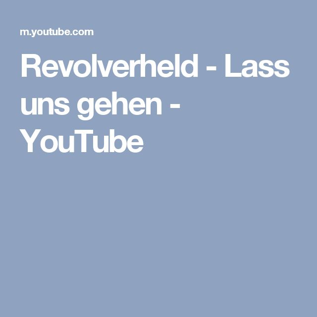Revolverheld - Lass uns gehen - YouTube