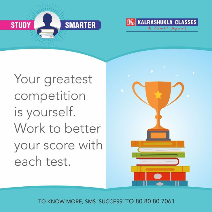 Remember you are competing with yourself. Do not compare your scores with others in your class. Make sure you are doing better than your last test every time! #StudySmarter #IITJEE #EngineeringEntrances #NEET #MedicalEntrances #StudyTimetable #Mumbai www.Kalrashukla.com