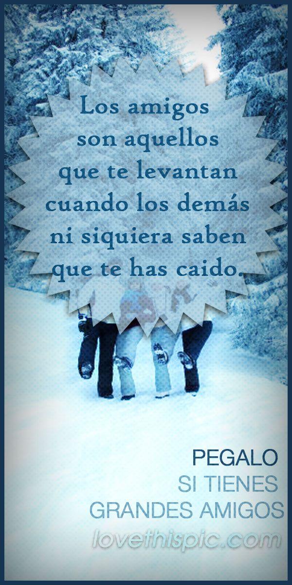 Amigos amor spanish quotes frases frase español amistad amigos mejores